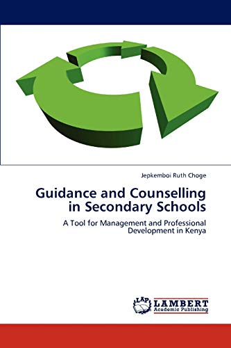 Guidance and Counselling in Secondary Schools: Jepkemboi Ruth Choge