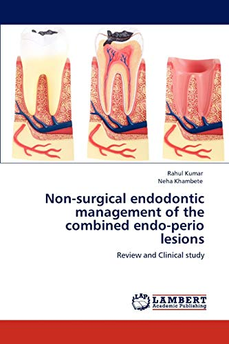 9783847308355: Non-surgical endodontic management of the combined endo-perio lesions: Review and Clinical study