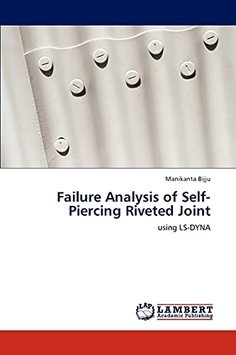 9783847308744: Failure Analysis of Self-Piercing Riveted Joint