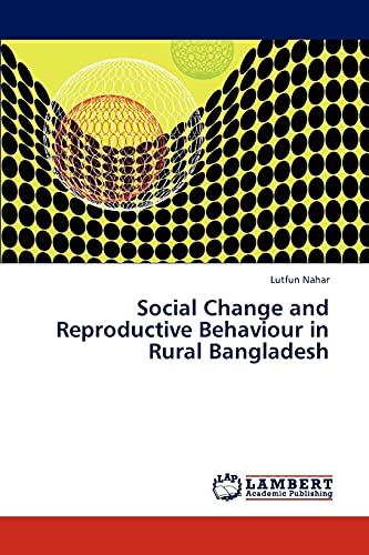 9783847310051: Social Change and Reproductive Behaviour in Rural Bangladesh
