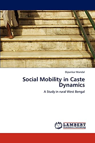 Social Mobility in Caste Dynamics: Dipankar Mandal