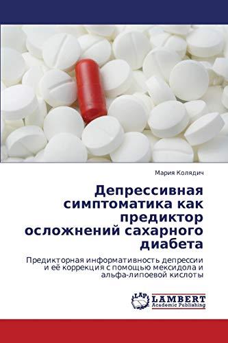 Depressivnaya Simptomatika Kak Prediktor Oslozhneniy Sakharnogo Diabeta: Mariya Kolyadich