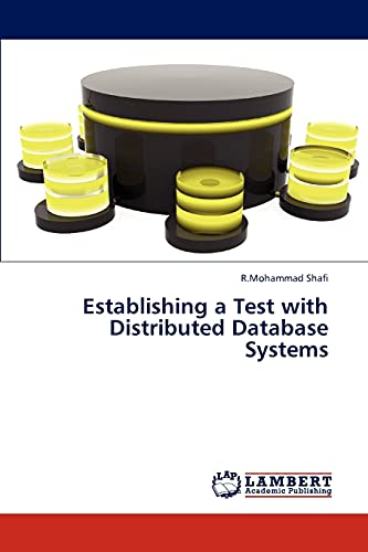 9783847311232: Establishing a Test with Distributed Database Systems