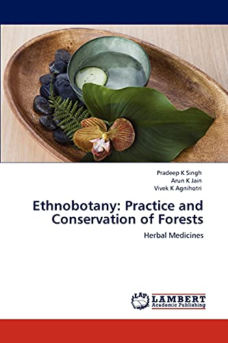 9783847312611: Ethnobotany: Practice and Conservation of Forests: Herbal Medicines