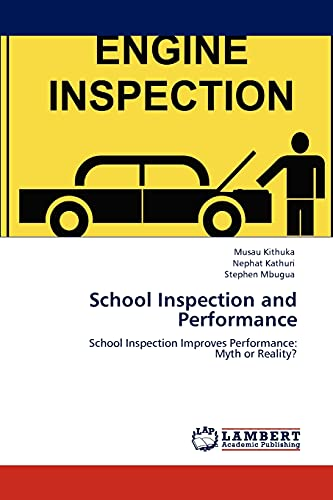 9783847313113: School Inspection and Performance: School Inspection Improves Performance: Myth or Reality?