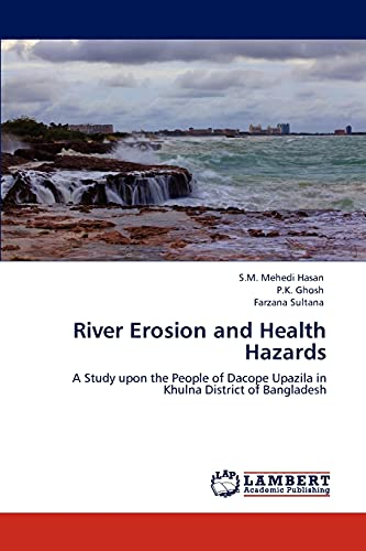 River Erosion and Health Hazards: A Study: S.M. Mehedi Hasan,