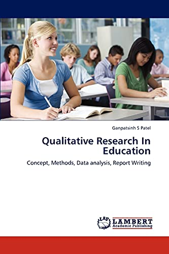 9783847317241: Qualitative Research In Education: Concept, Methods, Data analysis, Report Writing