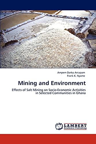 Mining and Environment: Ampem Darko Aniapam