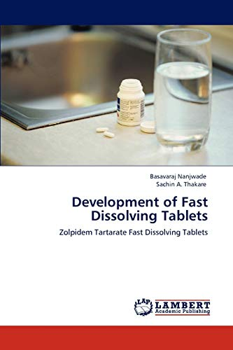 9783847317975: Development of Fast Dissolving Tablets: Zolpidem Tartarate Fast Dissolving Tablets