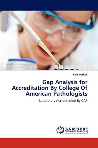 9783847318392: Gap Analysis for Accreditation By College Of American Pathologists: Laboratory Accreditation By CAP