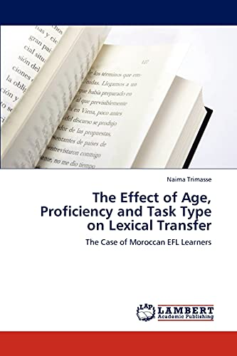 The Effect of Age, Proficiency and Task: Naima Trimasse