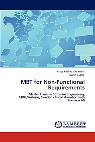 9783847319955: MBT for Non-Functional Requirements: Master Thesis in Software Engineering, MDH,Västerås, Sweden - In collaboration with Ericsson AB