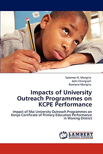 Impacts of University Outreach Programmes on KCPE: Mang'Ira, Solomon K.