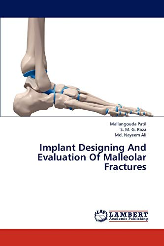 Implant Designing And Evaluation Of Malleolar Fractures: Mallangouda Patil