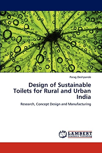 9783847322511: Design of Sustainable Toilets for Rural and Urban India: Research, Concept Design and Manufacturing