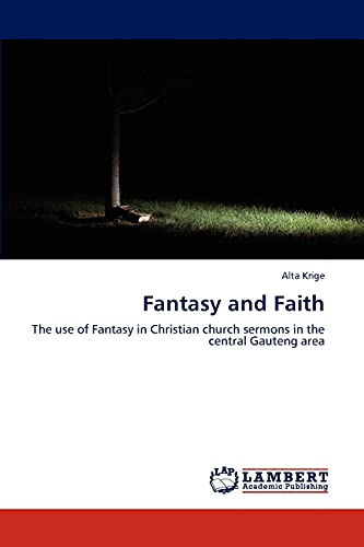 9783847323624: Fantasy and Faith: The use of Fantasy in Christian church sermons in the central Gauteng area