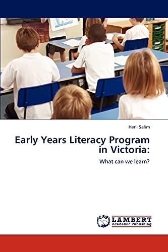 Early Years Literacy Program in Victoria: Herli Salim