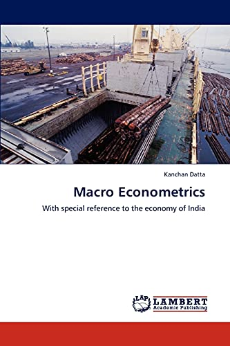 9783847325703: Macro Econometrics: With special reference to the economy of India