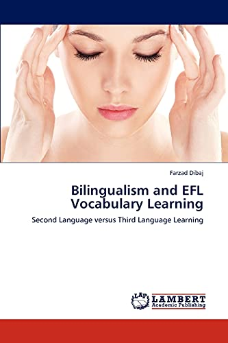 9783847325796: Bilingualism and EFL Vocabulary Learning: Second Language versus Third Language Learning