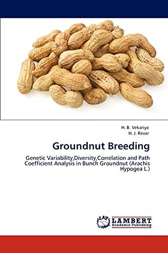 Groundnut Breeding (Paperback): H B Vekariya, H J Revar