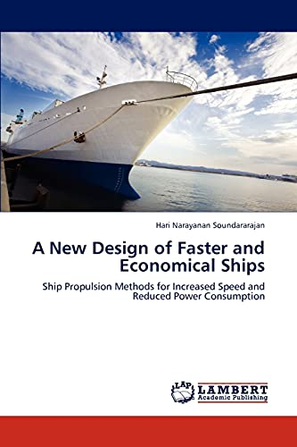 A New Design of Faster and Economical Ships (Paperback): Hari Narayanan Soundararajan