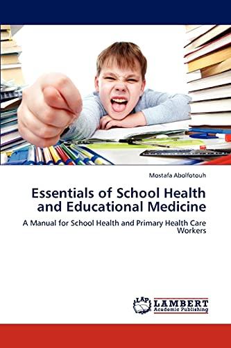Essentials of School Health and Educational Medicine: Mostafa Abolfotouh