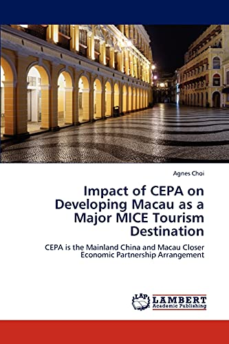 Impact of Cepa on Developing Macau as: Choi Agnes (author)