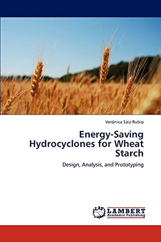 Energy-Saving Hydrocyclones for Wheat Starch: Ver Nica S