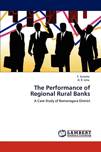 9783847329404: The Performance of Regional Rural Banks: A Case Study of Ramanagara District