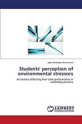 Students Perception of Environmental Stressors: Japo Oweikeye Amasuomo