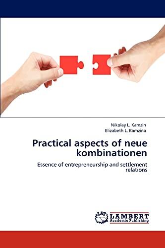 Practical aspects of neue kombinationen: Nikolay L. Kamzin
