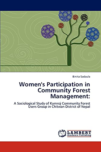 9783847330868: Women's Participation in Community Forest Management:: A Sociological Study of Kumroj Community Forest Users Group in Chitwan District of Nepal