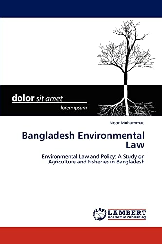 9783847331049: Bangladesh Environmental Law: Environmental Law and Policy: A Study on Agriculture and Fisheries in Bangladesh