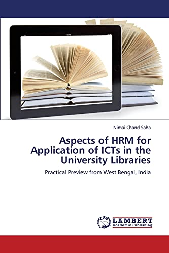 Aspects of Hrm for Application of Icts in the University Libraries: Nimai Chand Saha