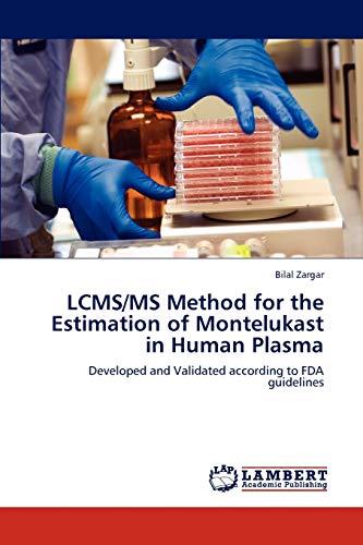 LCMS/MS Method for the Estimation of Montelukast: Zargar, Bilal
