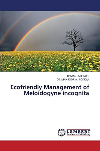 Ecofriendly Management of Meloidogyne Incognita: Arerath Usman