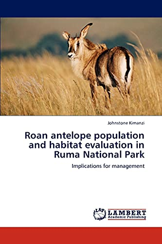Roan antelope population and habitat evaluation in: Johnstone Kimanzi