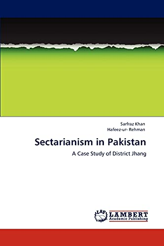 Sectarianism in Pakistan: A Case Study of: Sarfraz Khan, Hafeez-ur-