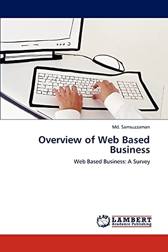 Overview of Web Based Business: Md. Samsuzzaman