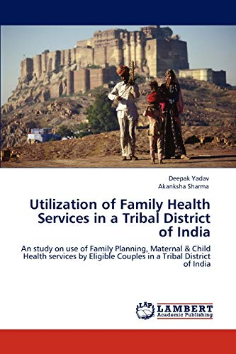 Utilization of Family Health Services in a: Yadav, Deepak