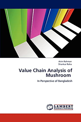 9783847336662: Value Chain Analysis of Mushroom: In Perspective of Bangladesh