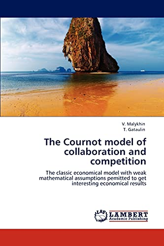 The Cournot Model of Collaboration and Competition: V. Malykhin