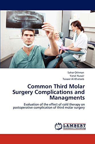 Common Third Molar Surgery Complications and Managments (Paperback): Sahar Othman, Yanal Nusair, ...