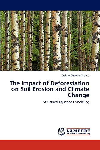 9783847338338: The Impact of Deforestation on Soil Erosion and Climate Change