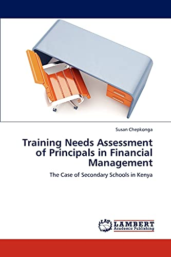 9783847338932: Training Needs Assessment of Principals in Financial Management: The Case of Secondary Schools in Kenya