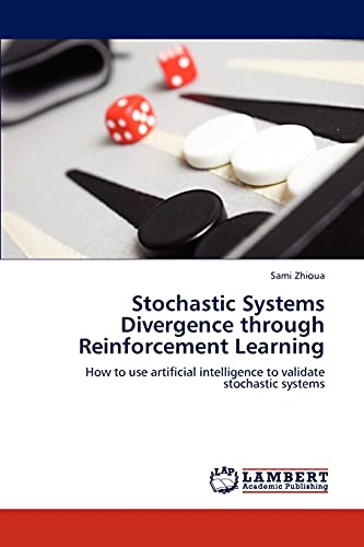 Stochastic Systems Divergence Through Reinforcement Learning: Sami Zhioua
