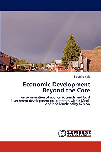 Economic Development Beyond the Core: Siboniso Cele