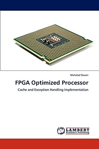 FPGA Optimized Processor: Mahdad Davari (author)