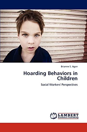 9783847341796: Hoarding Behaviors in Children: Social Workers' Perspectives