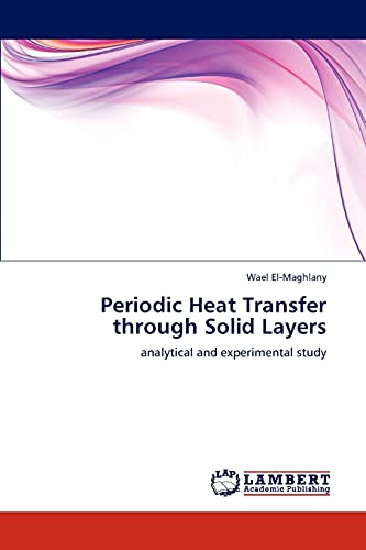9783847342113: Periodic Heat Transfer through Solid Layers: analytical and experimental study